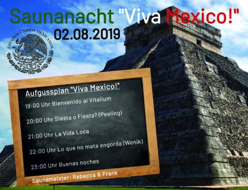 """Saunanacht """"Viva Mexico!"""" 02.08.2019"""